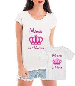 Camisetas Tal Mãe Tal Filha Princesa Da Mamãe - Personalizadas/ Customizadas/ Estampadas/ Camiseteria/ Estamparia/ Estampar/ Personalizar/ Customizar/ Criar/ Camisa Blusas Baratas Modelos Legais Loja Online
