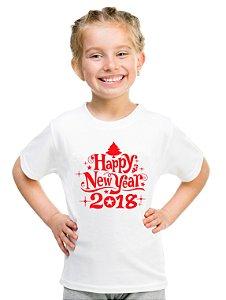 Camiseta Infantil Branca Natal Ano Novo Réveillon Happy New Year 2018 - Personalizadas/ Customizadas/ Estampadas/ Camiseteria/ Estamparia/ Estampar/ Personalizar/ Customizar/ Criar/ Camisa Blusas Baratas Modelos Legais Loja Online