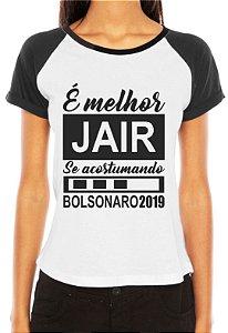 Camiseta Bolsonaro Presidente Feminina Jair Acostumando Eleito - Customizadas/ Estampadas/ Camisetas - Personalizadas/ Customizadas/ Estampadas/ Camiseteria/ Estamparia/ Personalizar/ Customizar/ Criar/ Camisa Blusas Baratas Modelos Legais Loja Online