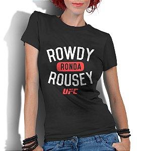 Camiseta Feminina Ronda Rowdy Rousey Ufc Mma Jiu Jitsu - Personalizadas/ Customizadas/ Estampadas/ Camiseteria/ Estamparia/ Estampar/ Personalizar/ Customizar/ Criar/ Camisa Blusas Baratas Modelos Legais Loja Online