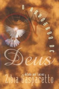 Livro O Advogado de Deus - Zibia Gasparetto