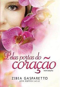Livro Pelas Portas do Coração - Zibia Gasparetto