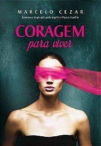 Livro Coragem Para Viver – Marcelo Cezar