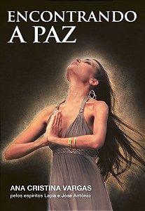 Livro Encontrando a Paz - Ana Cristina Vargas