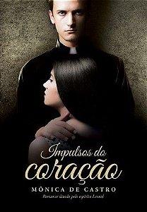 Livro Impulsos do Coração - Mônica de Castro
