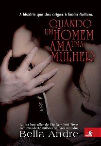 Livro Quando Um Homem Ama Uma Mulher - Bella Andre