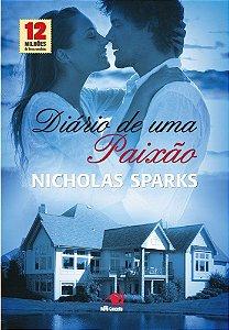 Livro Diário de Uma Paixão: Uma das Mais Emocionantes e intensas Histórias de Amor - Nicholas Sparks
