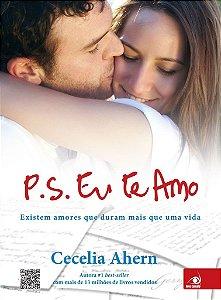 Livro P. S. Eu Te Amo - Existem Amores Que Duram Mais Que Uma Vida - Cecelia Ahern
