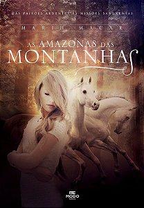 As Amazonas das Montanhas - Livro I