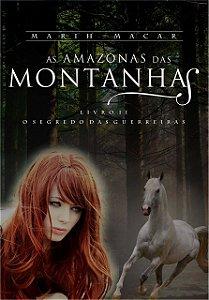 As Amazonas das Montanhas - Livro II