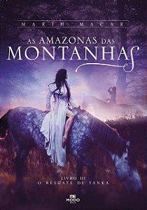 As Amazonas das Montanhas - Livro III