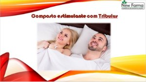 COMPOSTO ENERGÉTICO COM TRIBULLUS (Estimulante Sexual) 450 Mg - 60 Capsulas