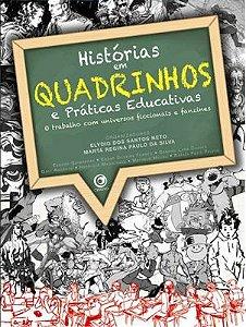 HISTÓRIAS EM QUADRINHOS E PRATICAS EDUCATIVAS