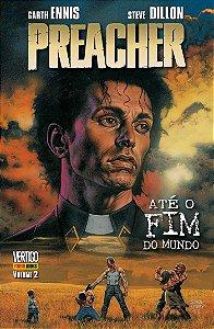 PREACHER–ATÉ O FIM DO MUNDO - VOL. 02