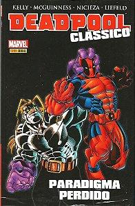 Deadpool Clássico I Paradigma perdido