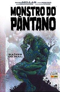 MONSTRO DO PANTANO - 2  I  RAIZES DO MAL