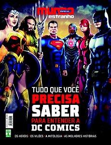 REVISTA MUNDO ESTRANHO ESPECIAL - TUDO O QUE VOCÊ PRECISA SABER PARA ENTENDER A DC COMICS