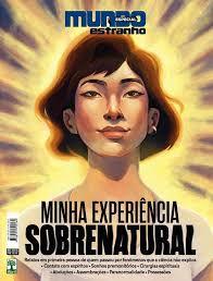 MUNDO ESTRANHO ESPECIAL - MINHA EXPERIÊNCIA SOBRENATURAL - ED.204-A