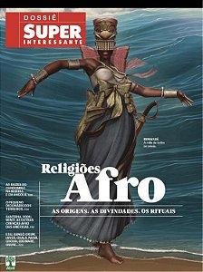 DOSSIÊ - SUPERINTERESSANTE - RELIGIÕES AFRO -  ED.385A