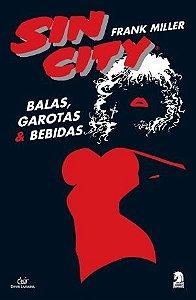 SIN CITY: BALAS,GAROTAS E BEBIDAS