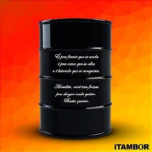 Tambor Decorativo com Mensagem Positiva - 200 litros