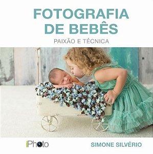 Livro Fotografia de Bebês. Paixão e Técnica