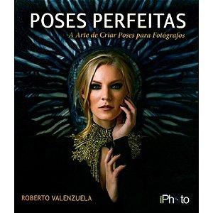 Livro Poses Perfeitas - Roberto Valenzuela iPhoto