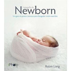 Livro Fotografia de Newborn - Guia Completo