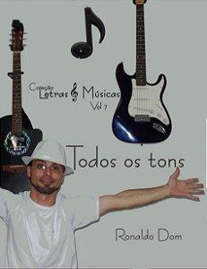 Todos os tons - Ronaldo Dom - Coleção Letras & Músicas vol. 7