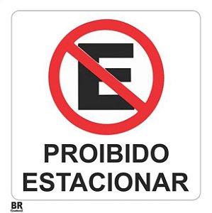 Placa Branca Proibido Estacionar 20x20cm