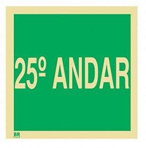 Placa 25º Andar S17 15x15cm Fotoluminescente