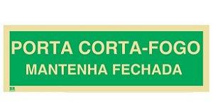 Placa Porta Corta-Fogo Mantenha Fechada M4 20x40cm Fotoluminescente