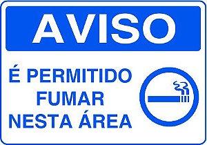 Placa Branca Aviso É Permitido Fumar Nesta Área 20x30cm