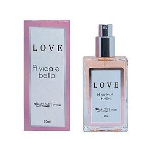 MAX LOVE PERFUMS LOVE A VIDA E BELLA 30ML