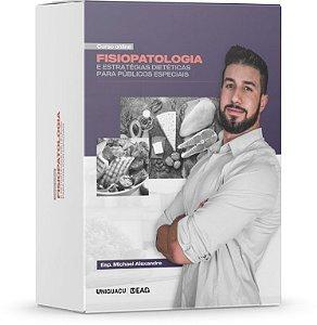 Fisiopatologia e Estratégias Dietéticas para Públicos Especiais