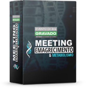 1º Meeting Emagrecimento & Metabolismo