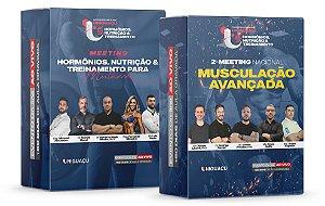 COMBO - 1º Meeting Hormônios, Nutrição & Treinamento para Mulheres + 2º Meeting Nacional de Musculação Avançada