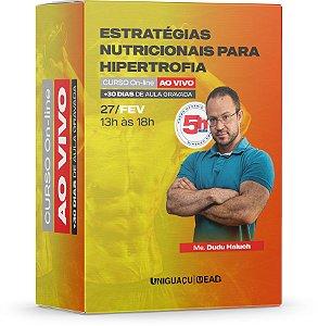 Estratégias Nutricionais para Hipertrofia