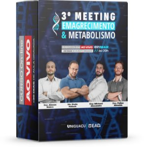 3º Meeting Emagrecimento & Metabolismo