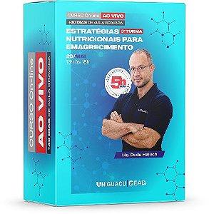 Estratégias Nutricionais para Emagrecimento - TURMA 3
