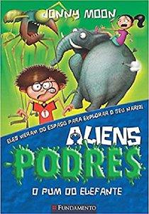 Aliens podres - O pum do elefante