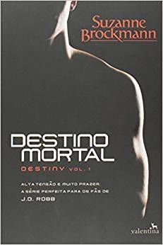 Destino Mortal 1ª Ed
