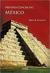 Historia Concisa Do Mexico - Edipro
