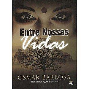 ENTRE NOSSAS VIDAS 2 EDICAO