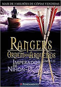 Rangers - Ordem Dos Arqueiros - Livro 10: Imperador De Nihon-Ja
