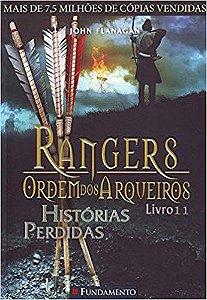 Rangers - Ordem dos Arqueiros - Livro 11:  Histórias Perdidas