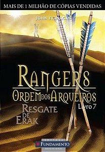 Rangers - Ordem dos arqueiros - Livro 07: Resgate de Erak