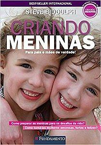 CRIANDO MENINAS - BIDDULPH - PARA PAIS E MAES DE VERDADE!