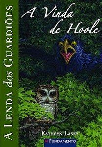 A lenda dos guardiões - Vol 10 - A vinda de Hoole