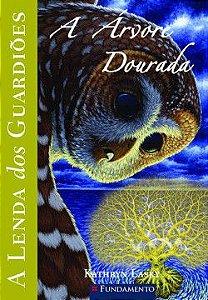 A lenda dos guardiões - Vol. 12 - A árvore dourada